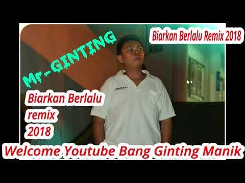DJ Biarkan Berlalu -Hello Band Remix 2018