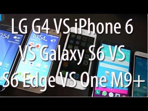 Best Flagship Smartphones Comparison- iPhone 6 VS LG G4 VS Galaxy S6 VS S6 Edge VS HTC One M9+
