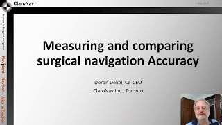 Doron's surginav vlog #1: Measuring and comparing surgical navigation accuracy
