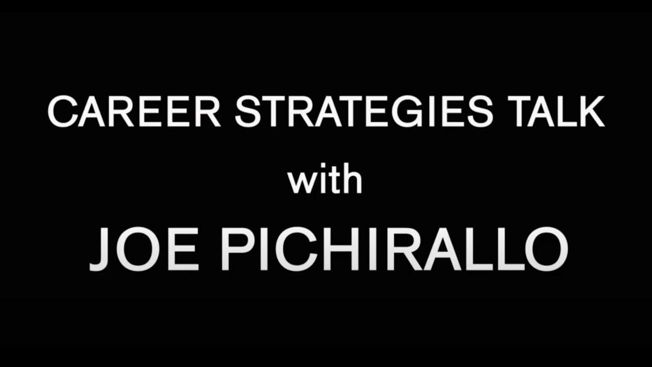 Roster: Career Strategies Talk with Joe Pichirallo