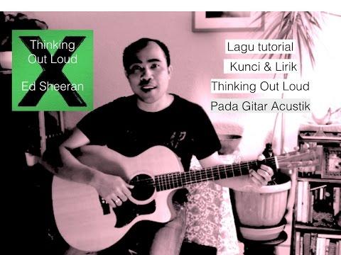 Belajar bermain lagu Thinking  Out Loud - Ed Sheeran pada Gitar Acustik