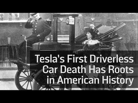 Tesla's First Driverless Car Death Has Roots in American History