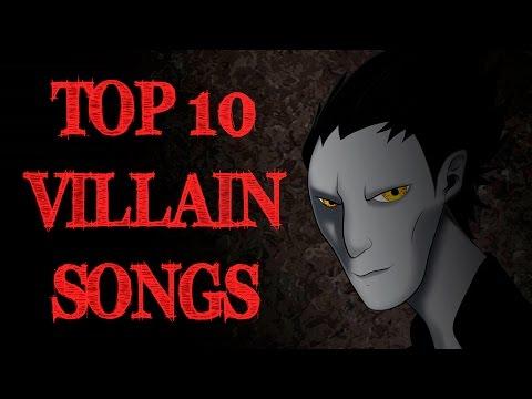 Top 10 Villain Songs