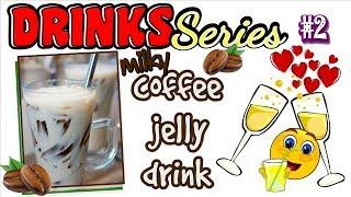 COFFEE JELLY DRINKS in MY KUSINA | Drinks Series #2