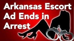Arkansas Escort Service Ad Ends in Arrest