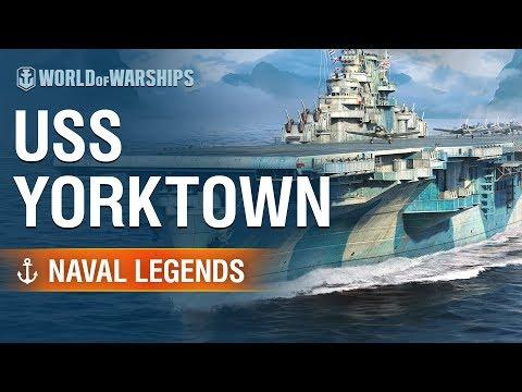 Naval Legends: USS Yorktown    World of Warships