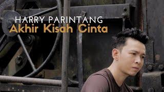 Download lagu Harry Parintang - Akhir Kisah Cinta