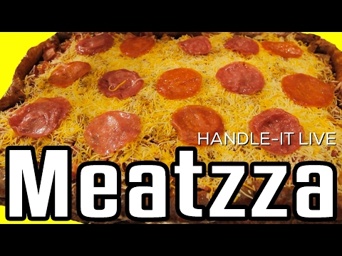ALL MEAT PIZZA aka MEATZZA | HANDLE-IT LIVE