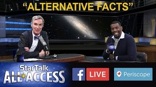 """Alternative Facts"" with Bill Nye The Science Guy"