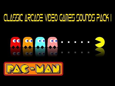 Classic Arcade Video Games Sounds Pack #1 (Pac-Man)
