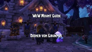 [WoW Guide] Diener von Grumpus Mount BUG | FIXED !