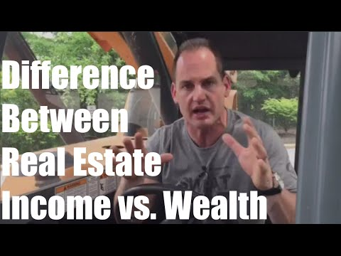 The Difference between Real Estate Income vs. Real Estate Wealth