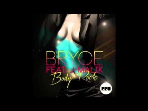 Bryce Feat. J-Malik - Body Rock (Radio Edit)
