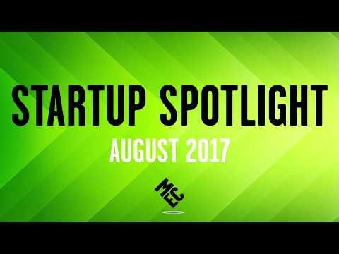 Startup Spotlight Recap August 2017
