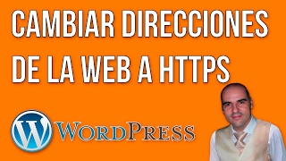 Cambiar todas las direcciones de tu WordPress a HTTPS
