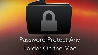 Want to Password protect a folder on your Mac? Perhaps some persona...