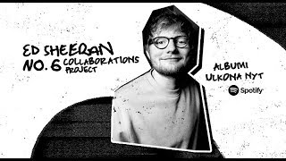 """Ed Sheeranin uusi albumi """"NO.6 COLLABORATIONS PROJECT"""" on nyt julkaistu!"""