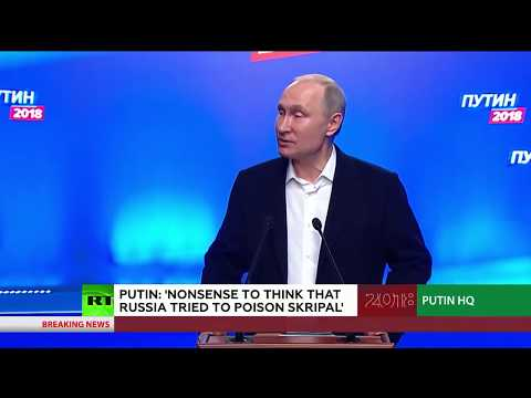 Putin On Skripal Case 'Nonsense To Think Russia Did It'