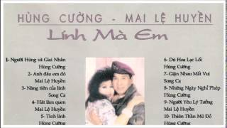 NHAC HUNG CUONG -MAI LE HUYEN(LINH MA EM)