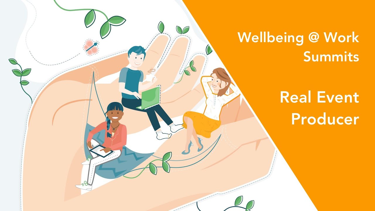 Wellbeing at Work feels good live with streaming from event.video