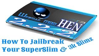 How To Jailbreak a PS3 SuperSlim / Install HFW 4.84 on OFW for HEN 2.2.2  (2019)