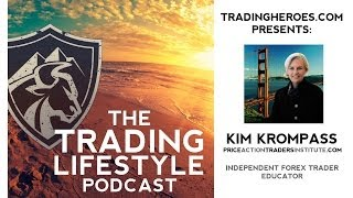 TTL #15 // Only Risking 8 -12 Pips Per FX Trade - Kim Krompass Pro Forex Trader Interview