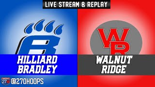 OHSAA Regional Semi-Finals: Hilliard Bradley vs Walnut Ridge