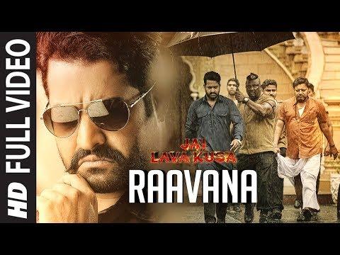 RAAVANA Full Video Song | Jai Lava Kusa...