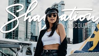 You Won't Believe What I Did For Shaycation Vancouver! | Shay Mitchell