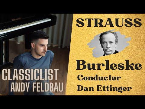 Andy Feldbau plays Strauss Burlesque in d minor