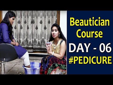 Pedicure Tutorial || Beautician Course DAY 6 || SumanTV