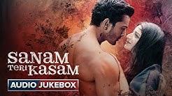 Sanam Teri Kasam Full Songs | Audio Jukebox