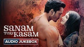 Download Sanam Teri Kasam Full Songs | Audio Jukebox