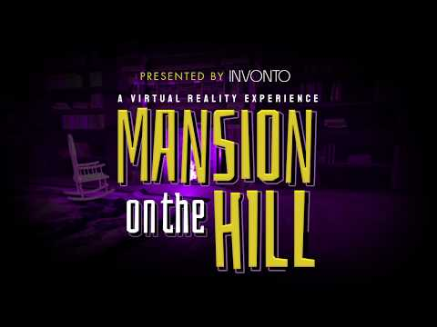 Invonto Presents The Mansion on the Hill VR Experience | Teaser Trailer