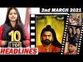 Top 10 Big News of Bollywood |2nd MARCH 2021 |Ahan Shetty, Kartik Aryan, Tiger Shroff