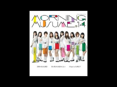 Morning Musume'14 - What Is LOVE? (Cover)