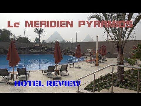 Le Meridien Pyramids Giza , Egypt Hotel Review 4K