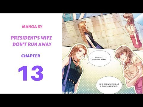 Presidents Wife Dont Run Away Chapter 13-Arch-Enemy