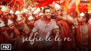 'Selfie Le Le Re' VIDEO Song | Bajrangi Bhaijaan | Salman Khan