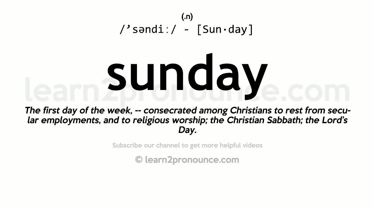 How to pronounce Sunday  English pronunciation