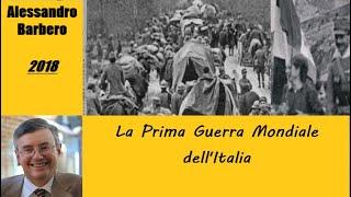 La Prima Guerra Mondiale dell'Italia - di Alessandro Barbero [2018]