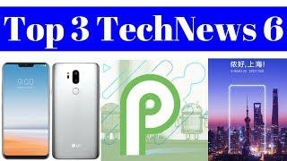 Top 3 TechNews 6 - Vivo V9, LG G7