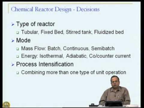 Mod-05 Lec-27 Chemical Reactor Design:Mass & Energy Balances