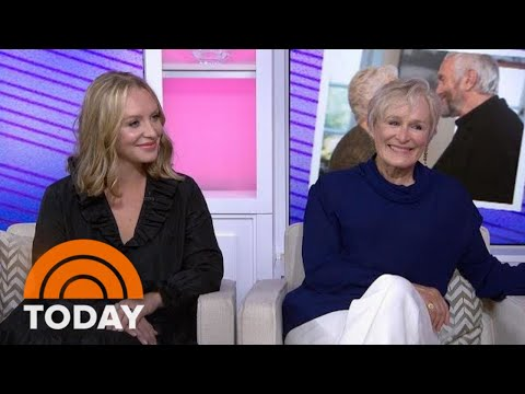 Glenn Close And Daughter Annie Starke Open About Working On 'The Wife'  TODAY