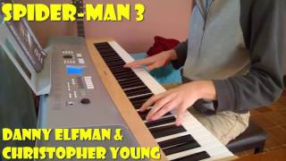 Spider-Man 3 Theme - Danny Elfman & Christopher Young (Piano Cover)