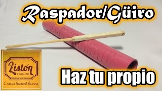 Cómo hacer un Güiro - Raspador//Listón de Madera'e Palo