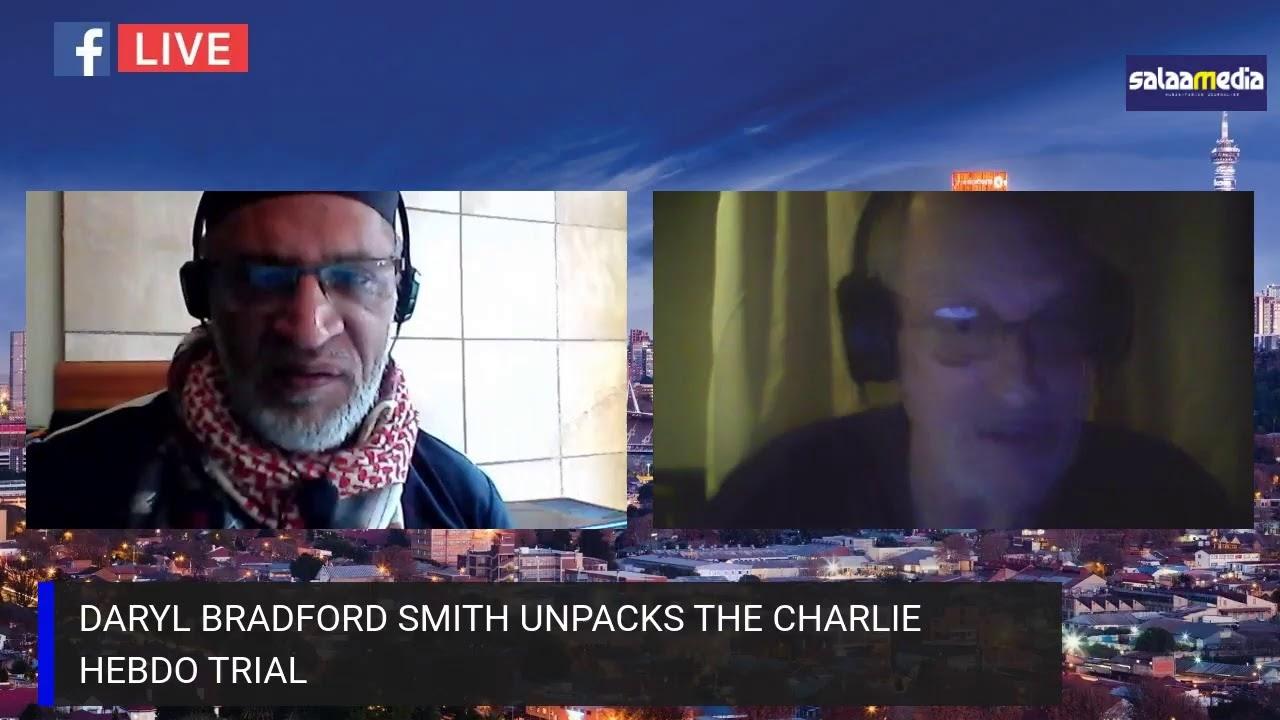 Daryl Bradford Smith unpacks the Charlie Hebdo trial – 04 September 2020.