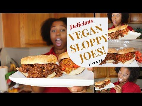 Vegan Sloppy Joes Two Ways! ? Episode 97