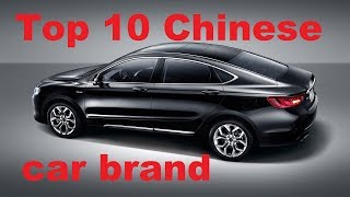 Top Ten Chinese car brand