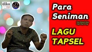LAGU TAPSEL TERBARU | PARA SENIMAN | RONY | DIKA MUSIC PRO PADANGSIDIMPUAN